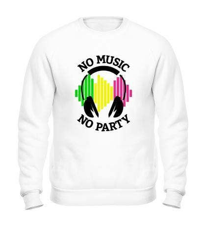 Свитшот No music, no party