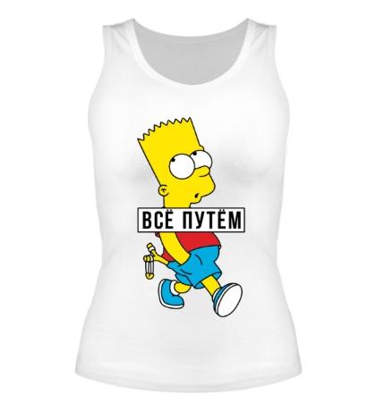 Женская майка Барт Симпсон Всё путем