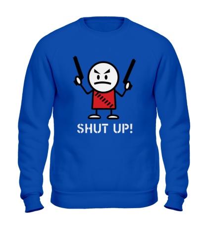 Свитшот Shut up