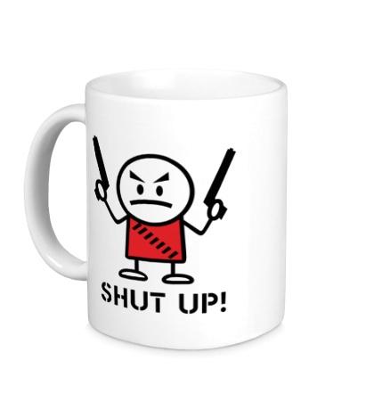 Керамическая кружка Shut up