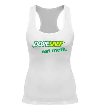 Женская борцовка Dope Shef, Eat Meth