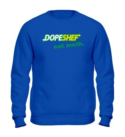Свитшот Dope Shef, Eat Meth