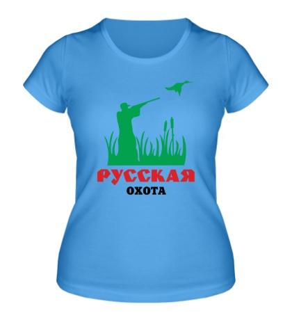 Женская футболка Русская охота на утку