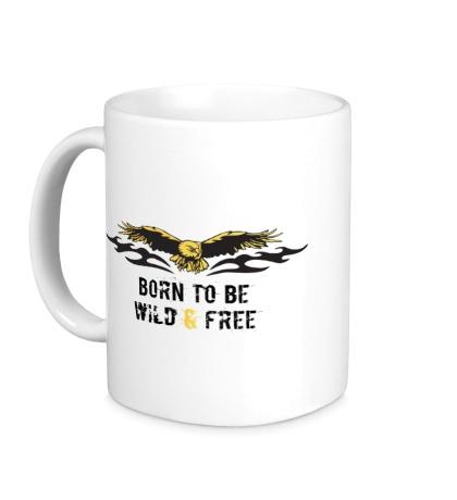 Керамическая кружка Born to be wild & free