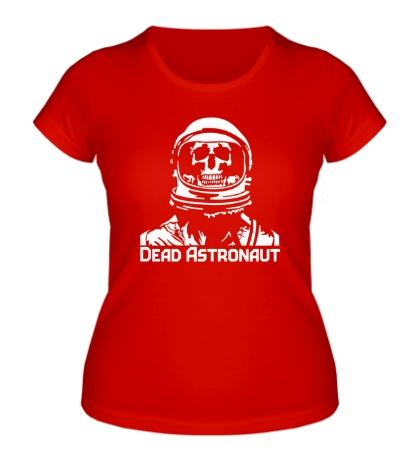 Женская футболка Dead Astronaut