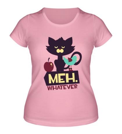 Женская футболка Meh whatever