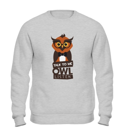 Свитшот Talk to me owl listen
