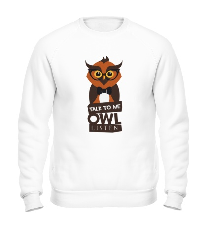 Свитшот Talk to me owl listen