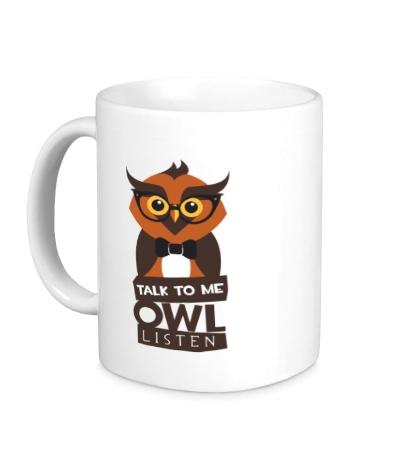 Керамическая кружка Talk to me owl listen