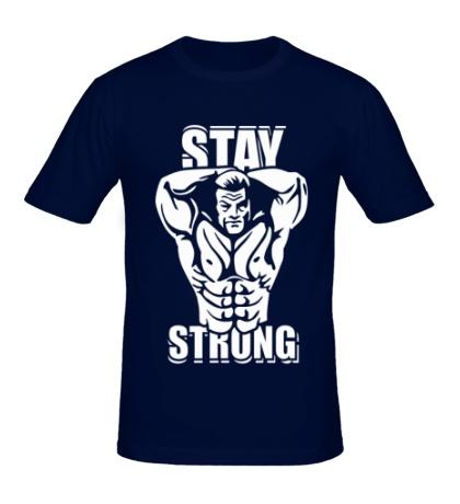 Мужская футболка Stay strong