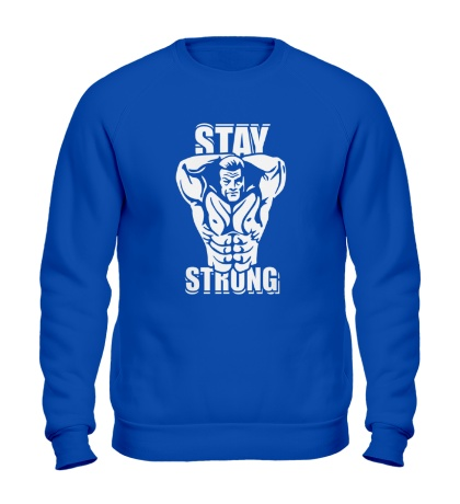 Свитшот Stay strong