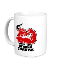Керамическая кружка Only the strong survive