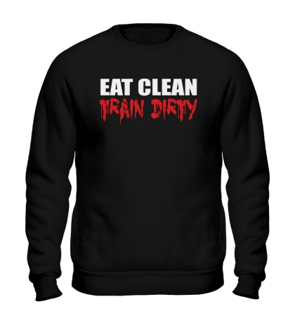 Свитшот Eat clean train dirty