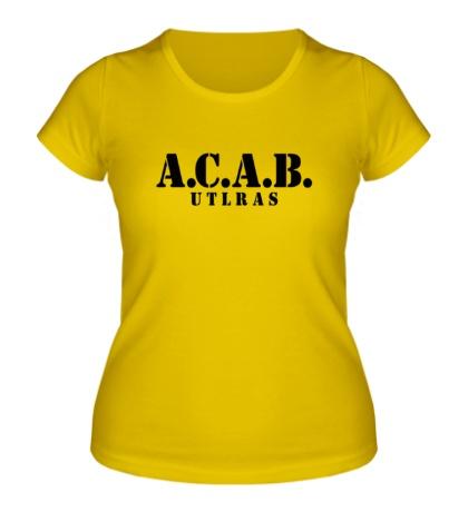 Женская футболка A.C.A.B Ultras Team