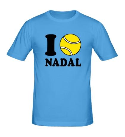 Мужская футболка I love Nadal
