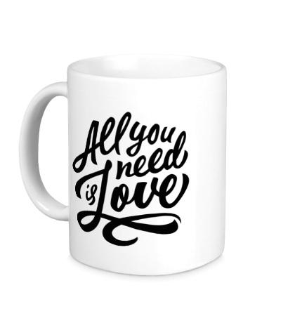 Керамическая кружка All you need is love