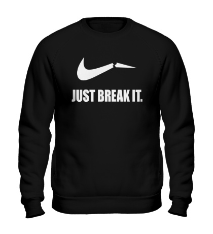 Свитшот Just break it