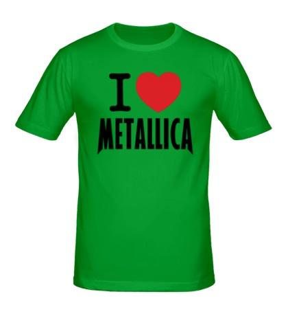 Мужская футболка I love Metallica