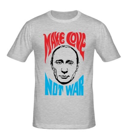 Мужская футболка Putin: Make love not war