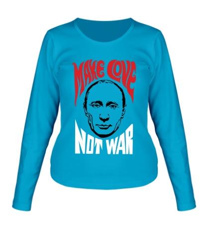 Женский лонгслив Putin: Make love not war