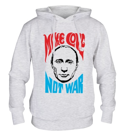 Толстовка с капюшоном Putin: Make love not war