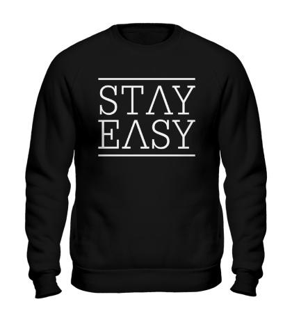 Свитшот Stay easy