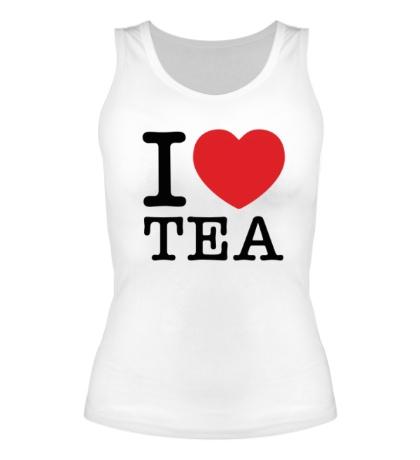 Женская майка I love tea