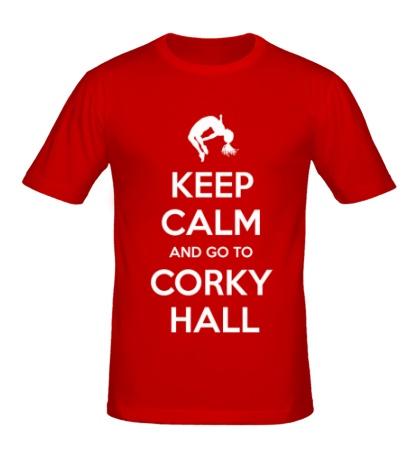 Мужская футболка Keep Calm and go to Corky Hall