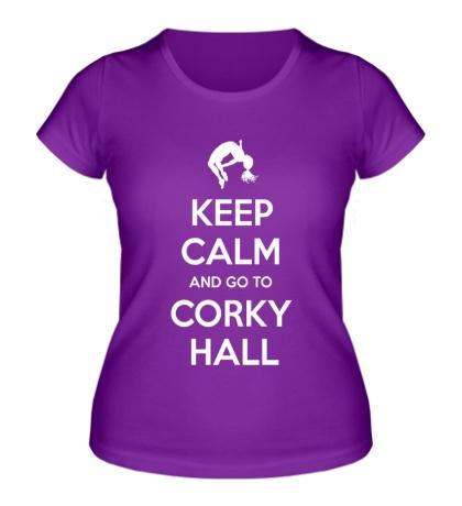 Женская футболка Keep Calm and go to Corky Hall