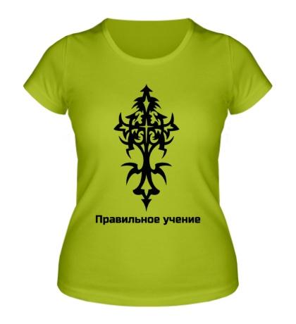 Женская футболка Правильная религия
