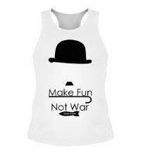 Мужская борцовка Make Fun, Not War