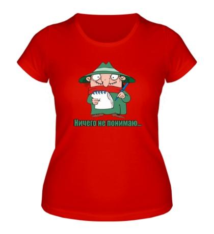 Женская футболка Ничего не понимаю! Братья колобки!