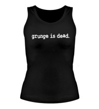 Женская майка Grunge is dead