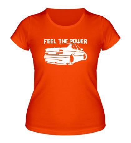 Женская футболка Feel the power Почувствуй мощь