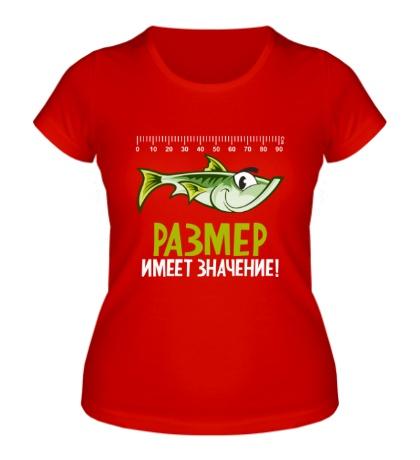 Женская футболка Размер имеет значение!