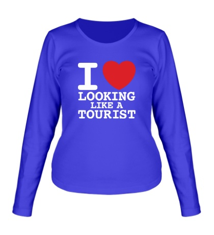 Женский лонгслив I Love Looking Like A Tourist