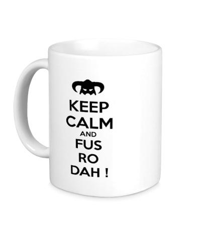 Керамическая кружка Keep Calm & Fus Ro Dah