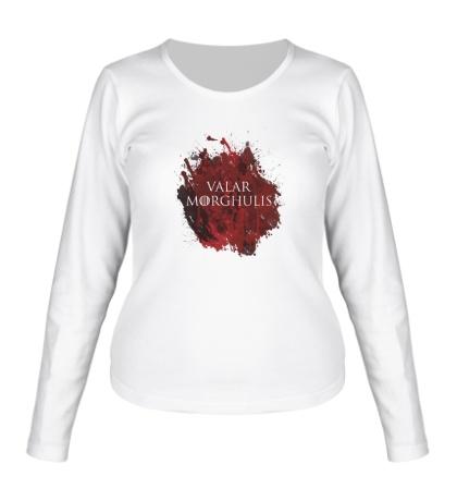 Женский лонгслив Valar Morghulis: blood stain