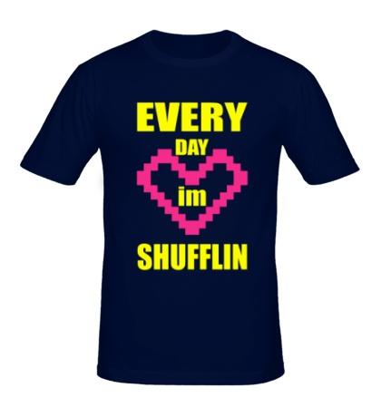 Мужская футболка Im Shufflin Every Day