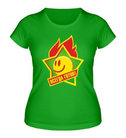 Женская футболка «Всегда готов!»