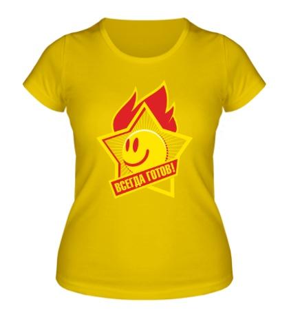 Женская футболка Всегда готов!
