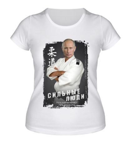 Женская футболка Сильные люди за Путина