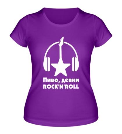 Женская футболка Пиво, девки, рок-н-ролл