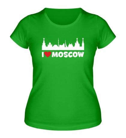 Женская футболка Я люблю тебя, Москва