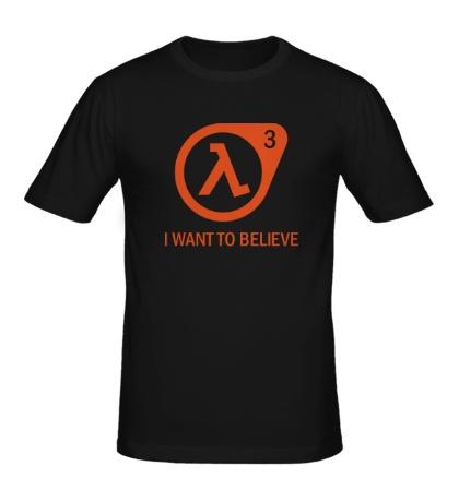 Мужская футболка Half-Life 3: I want to believe