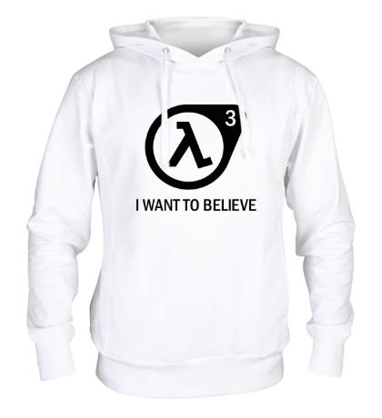 Толстовка с капюшоном Half-Life 3: I want to believe
