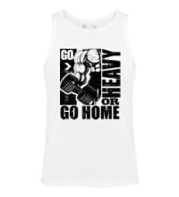 Мужская майка Go heavy or go home