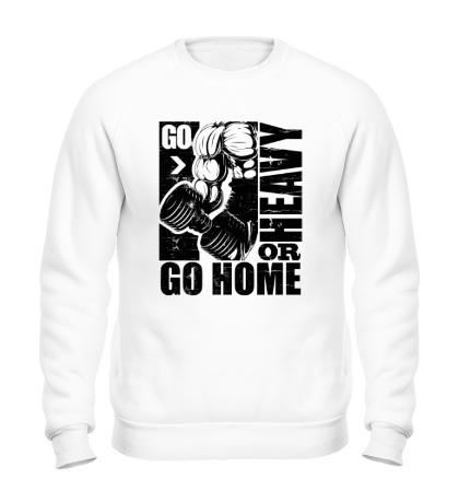 Свитшот Go heavy or go home