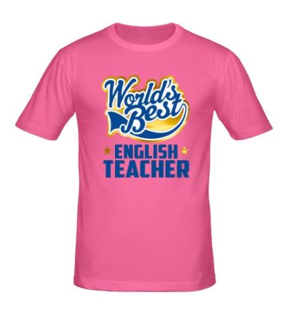 Мужская футболка Best English Teacher