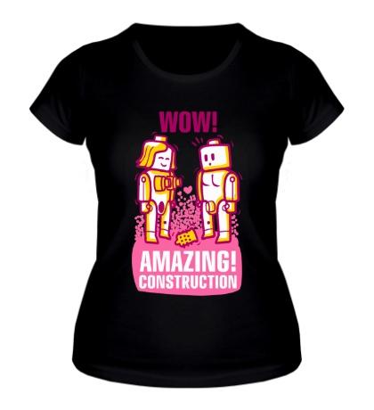 Женская футболка Amazing construction